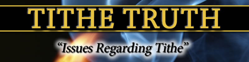 Tithe Truth Issues Regarding Tithe The Tithe Problem By